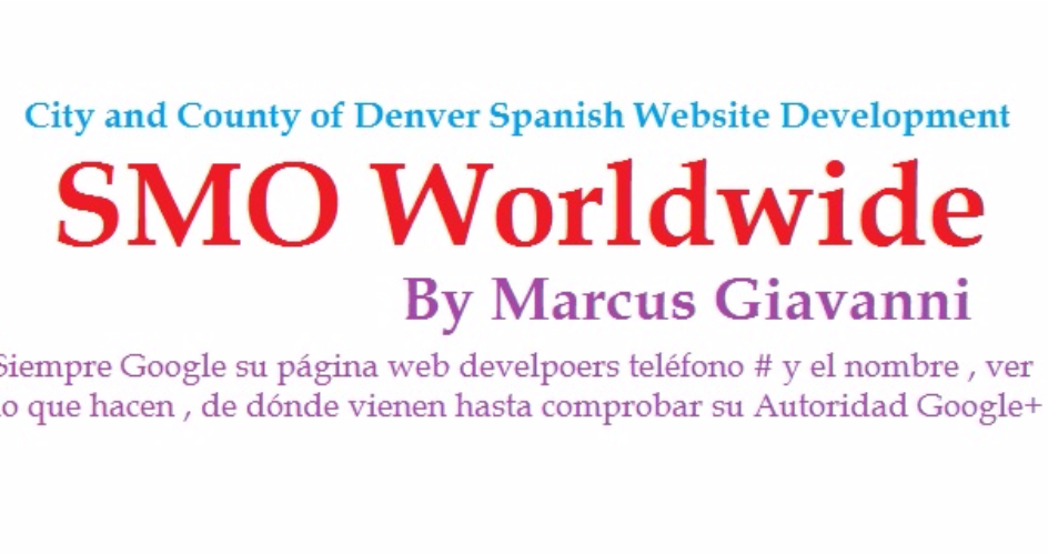 Spanish Website SEO and SMo Optimization checks city and county of Denver