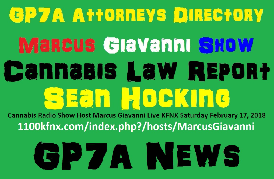 GP7A Attorneys Cannabis Law Report Sean Hocking Marcus Giavanni Show
